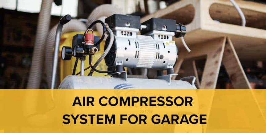 Air Compressor System For Garage