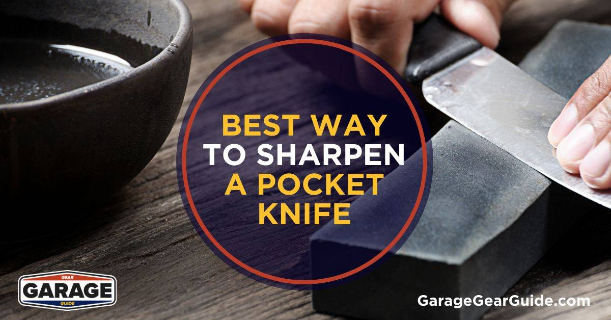 Best Way to Sharpen a Pocket Knife (Even Without a Sharpener)